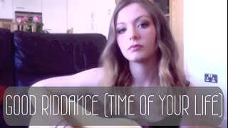 Good Riddance (Time of Your Life) - Green Day (Cover)