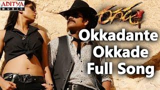 Okkadante Okkade Song - Ragada
