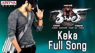 Keka Full Song || Rebel