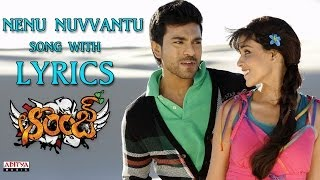Nenu Nuvvantu  Full Song With Lyrics - Orange Songs - Ram Charan Tej, Genelia, Harris Jayaraj