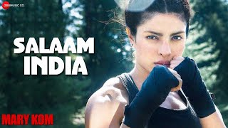 Salaam India Official Video HD - Mary Kom