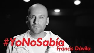 #YoNoSabía con Francis Dávila y Gente Positiva