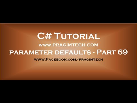 Part 69  Making method parameters optional by specifying parameter defaults
