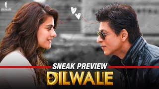 Dilwale : Sneak Peek
