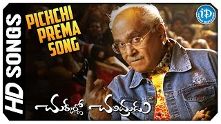 Pichchi Prema Song - Chukkallo Chandrudu