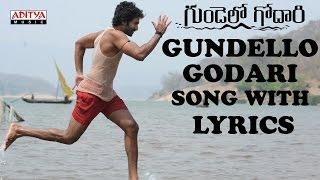 Gundello Godari Full Song With Lyrics