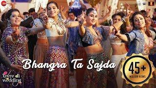Bhangra Ta Sajda | Veere Di Wedding