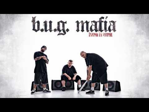 B.U.G. Mafia - ... Si Cui Ii Pasa? (Piesa Oficiala) HD