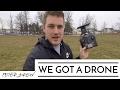 WE GOT A DRONE!