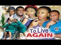 To Live Again   -   Nigeria Nollywood Movie