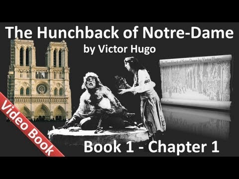 Book 01 - Chapter 1 - The Hunchback of Notre Dame by Victor Hugo