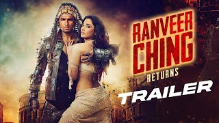 Ranveer Ching Returns Trailer