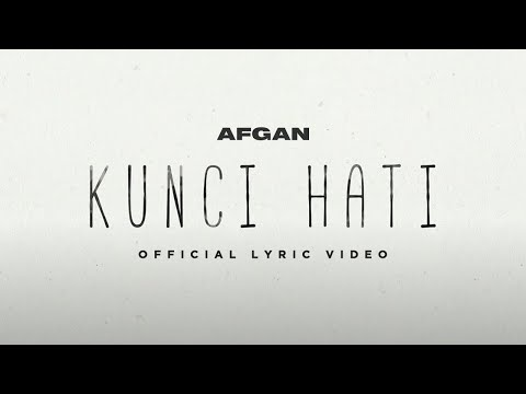 Kunci Hati (Video Lirik)