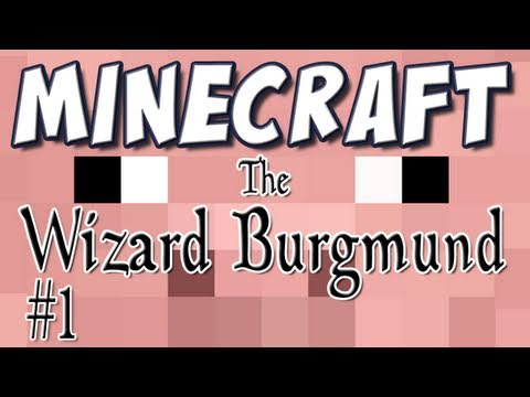 Minecraft - The Wizard Burgmund [Custom Map] Part 1