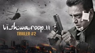 Vishwaroop 2 | Official Trailer 2