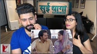 Sui Dhaaga - Made in India Trailer Reaction   Anushka Sharma, Varun Dhawan  
