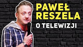 Reszela - O TELEWIZJI - Ibisz i hardcorowa patologiczna rodzina {stand-up}