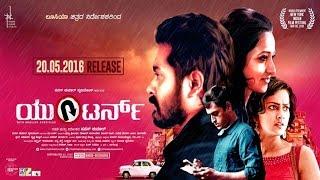 U Turn Kannada New Movie | new movie trailers 2016 | Kannada with Eng Subtitles