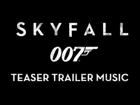 Skyfall - Teaser Trailer (Music Only)