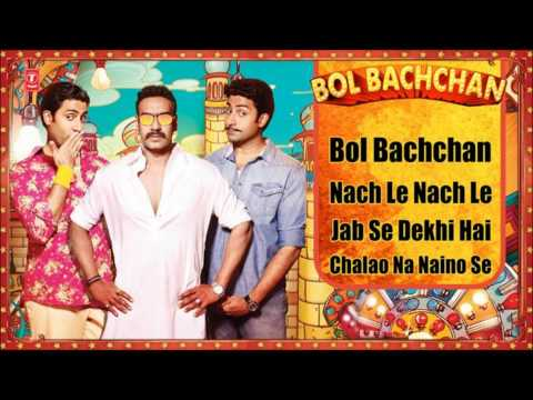 &quot;Bol Bachchan&quot; Full Song | Ajay Devgan, Abhishek Bachchan | Jukebox