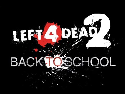 L4D2: Back To School [Finale] - mfw rehashing jokes