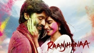 Raanjhanaa Theatrical Trailer