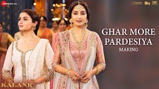 Ghar More Pardesiya - Making |Kalank