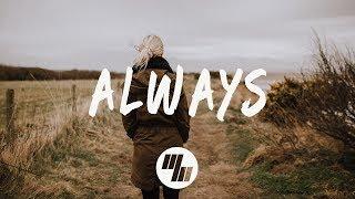 The Him - Always (Lyrics / Lyric Video)