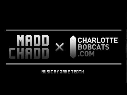 MADD CHADD X CHARLOTTEBOBCATS.COM UNEDITED