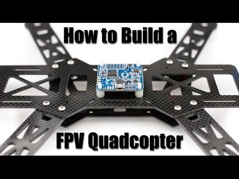 How to Build a FPV Quadcopter: Part 1 - UCoS1VkZ9DKNKiz23vtiUFsg