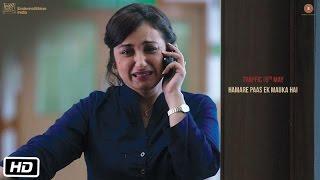 Traffic - Dialogue Promo 2 - Hamare Paas Ek Mauka Hai