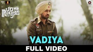 Vadiya - FULL VIDEO | Udta Punjab
