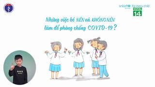 Những việc bé nên và không nên làm để phòng chống COVID-19