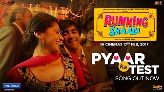 Pyaar Ka Test - RunningShaadi.com