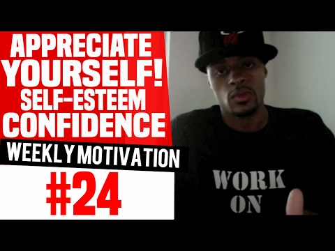 Dre Baldwin: Weekly Motivation #24 | Appreciate Yourself! Self-Esteem Confidence NBA