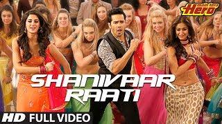 Main Tera Hero | Shanivaar Raati