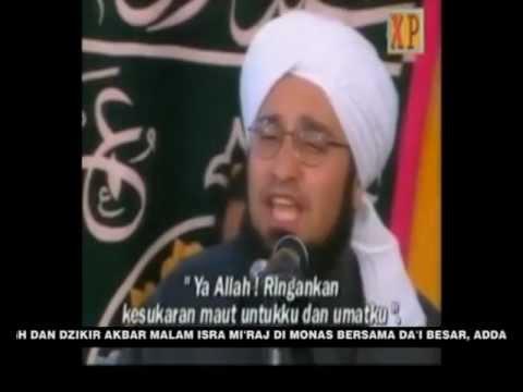 Dzikir dan Tabligh Akbar Isra Mi'raj bersama AlHabib Ali AlJufril dan Majelis Rasulullah SAW