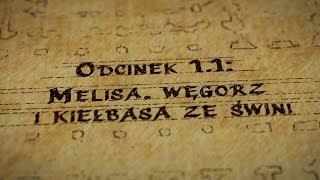 Grupy Impro - Hultaje Starego Gdańska - Odcinek 1.1 - Melisa, węgorz i kiełbasa ze świni