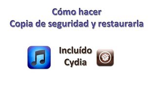 Como hacer copia de seguridad y restaurarla (incluido Cydia) en iPhone, iPad & iPod