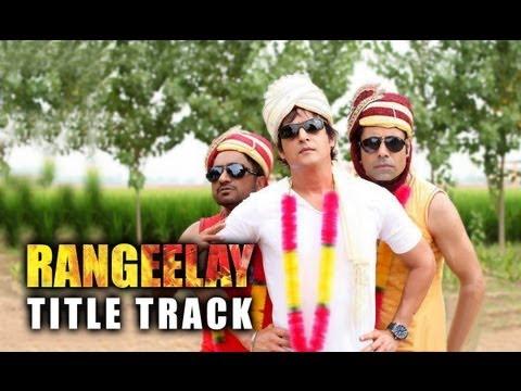 Rangeelay Lyrics and Video - Title Song by Babbal Rai