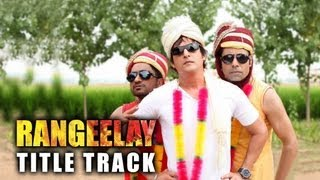 Rangeelay - Title Track