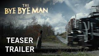 The Bye Bye Man | Teaser Trailer | STX Entertainment