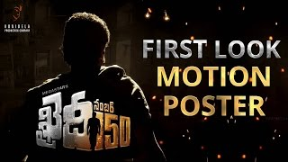 Khaidi No 150 First Look Motion Poster