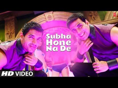 Subha Hone Na De: Desi Boyz Feat. Akshay Kumar, John Abraham