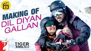 Making of Dil Diyan Gallan Song  Tiger Zinda Hai  Salman Khan  Katrina Kaif