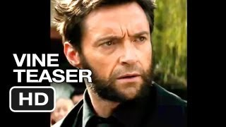 The Wolverine Official Vine 6 Second Teaser (2013) - Hugh Jackman Movie HD