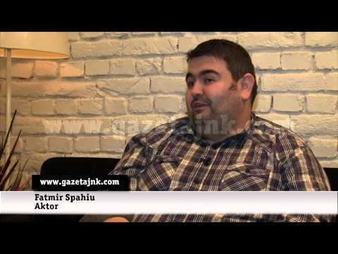 GazetaJnK: Fatmir Spahiu - Aktor | Shkurt 2013