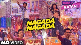 Nagada Nagada (Video Song) Ram Ratan |