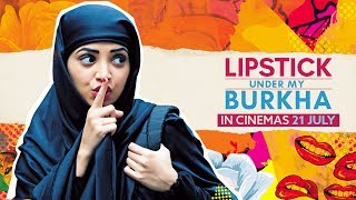 LIPSTICK UNDER MY BURKHA  Official Teaser