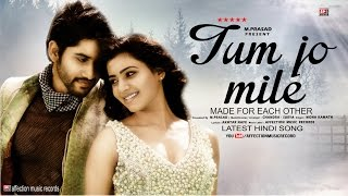 Watch tum jo mile by mona kamat chandra surya latest hindi song tum jo mile by mona kamat chandra surya latest hindi song 2017 affection altavistaventures Gallery